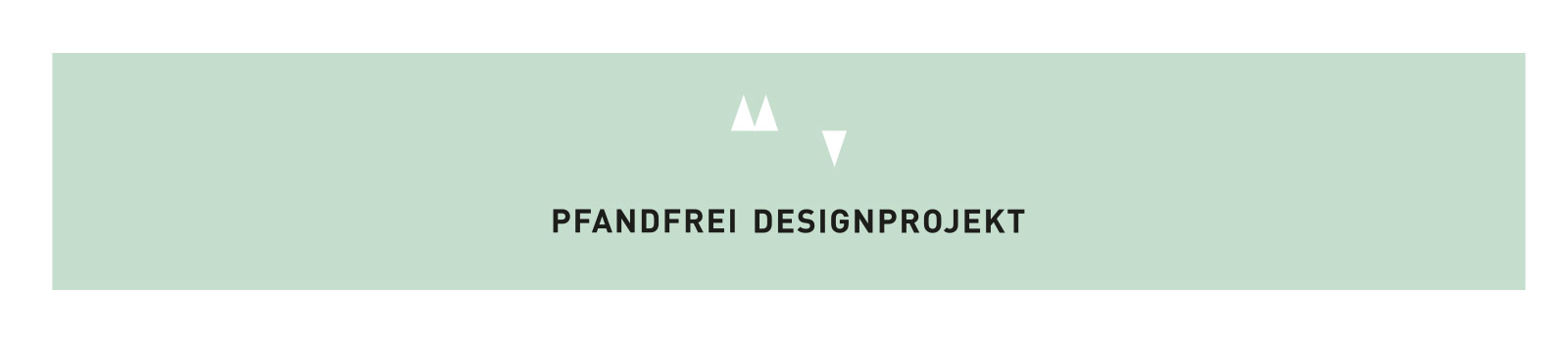 Pfandfrei Designprojekt