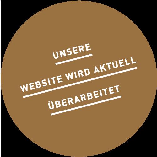 Unsere Website wird momentan überarbeitet